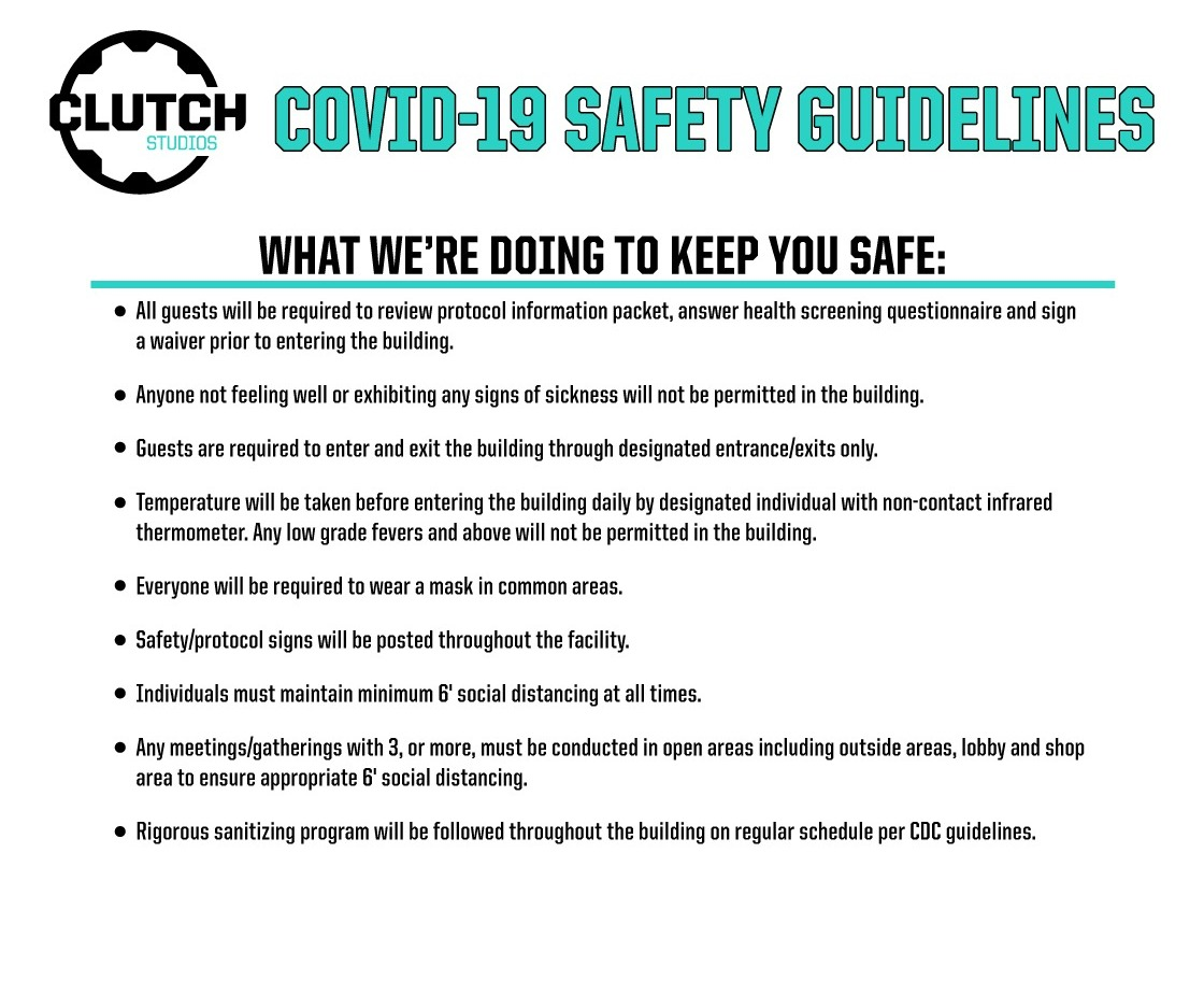 Clutch Studios COVID-19 Safety Guidelines, Protocol, Requirements to enter building, sanitization, social distancing, wear a mask, temperature check